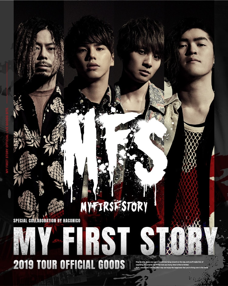 MY FIRST STORY TOUR 2019 OFFICIAL GOODS